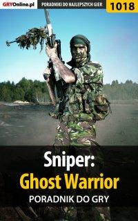 Sniper: Ghost Warrior - poradnik do gry - Paweł