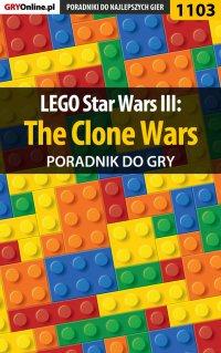 LEGO Star Wars III: The Clone Wars - poradnik do gry - Michał