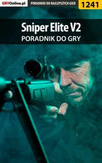 Sniper Elite V2 - poradnik do gry - Artur