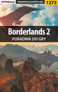 Borderlands 2 - poradnik do gry - Michał Rutkowski