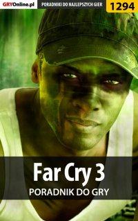 Far Cry 3 - poradnik do gry - Michał Rutkowski