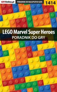 LEGO Marvel Super Heroes - poradnik do gry - Maciej