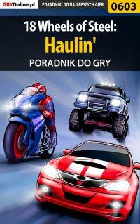 18 Wheels of Steel: Haulin' - poradnik do gry - Paweł