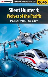 Silent Hunter 4: Wolves of the Pacific - poradnik do gry - Mariusz