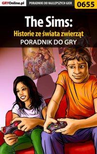 The Sims: Historie ze świata zwierząt - poradnik do gry - Jacek