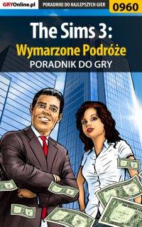 The Sims 3: Wymarzone Podróże - poradnik do gry - Maciej