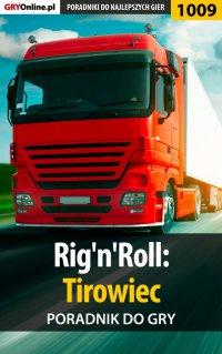 Rig'n'Roll: Tirowiec - poradnik do gry - Paweł