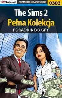 The Sims 2 - Pełna Kolekcja - poradniki - Katarzyna
