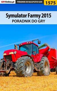 Symulator Farmy 2015 - poradnik do gry - Norbert