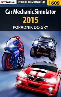 Car Mechanic Simulator 2015 - poradnik do gry - Amadeusz