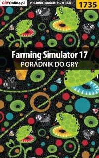 Farming Simulator 17 - poradnik do gry - Patrick