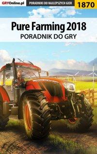 Pure Farming 2018 - poradnik do gry - Patrick