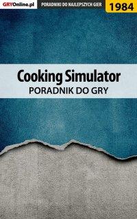 Cooking Simulator - poradnik do gry - Marek