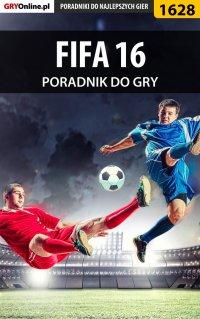 FIFA 16 - poradnik do gry - Amadeusz