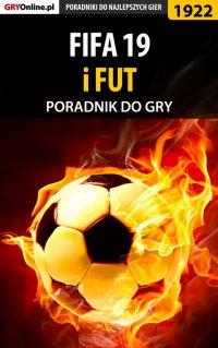 FIFA 19 - poradnik do gry - Łukasz