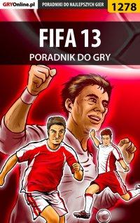 FIFA 13 - poradnik do gry - Amadeusz