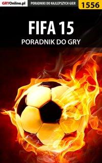 FIFA 15 - poradnik do gry - Amadeusz