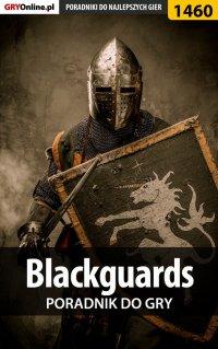 Blackguards - poradnik do gry - Przemysław