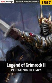 Legend of Grimrock II - poradnik do gry - Marcin