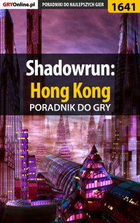 Shadowrun: Hong Kong - poradnik do gry - Patrick