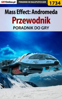 Mass Effect: Andromeda - poradnik do gry - Jacek