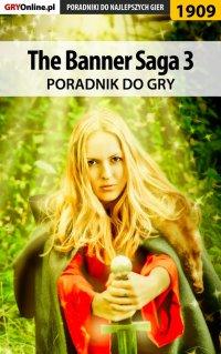 The Banner Saga 3 - poradnik do gry - Jacek