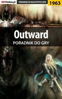 Outward - poradnik do gry - Natalia