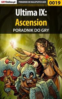 Ultima IX: Ascension - poradnik do gry - Wojciech