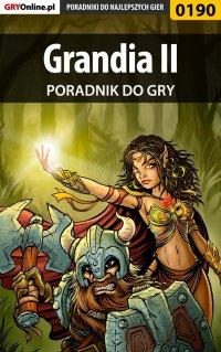 Grandia II - poradnik do gry - Jacek