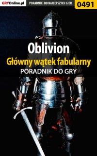 Oblivion - główny wątek fabularny - poradnik do gry - Krzysztof Gonciarz