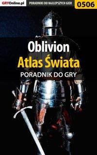 Oblivion - atlas świata - poradnik do gry - Krzysztof Gonciarz