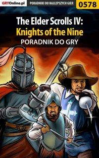 The Elder Scrolls IV: Knights of the Nine - poradnik do gry - Krzysztof Gonciarz