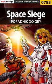 Space Siege - poradnik do gry - Jacek