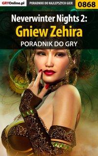 Neverwinter Nights 2: Gniew Zehira - poradnik do gry - Karol