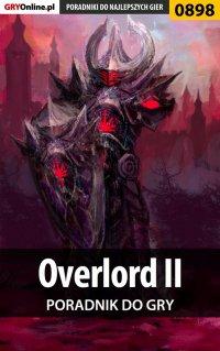 Overlord II - poradnik do gry - Maciej Jałowiec