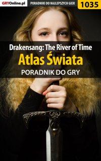 Drakensang: The River of Time - atlas świata - poradnik do gry - Karol