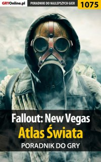 Fallout: New Vegas - atlas świata - poradnik do gry - Artur
