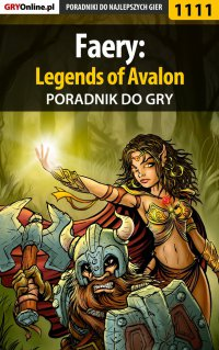 Faery: Legends of Avalon - poradnik do gry - Piotr
