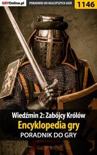 Wiedźmin 2: Zabójcy Królów - encyklopedia gry - poradnik do gry - Artur