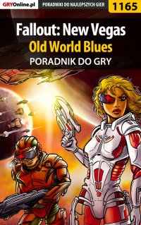 Fallout: New Vegas - Old World Blues - poradnik do gry - Daniel