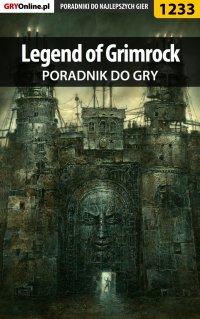 Legend of Grimrock - poradnik do gry - Piotr