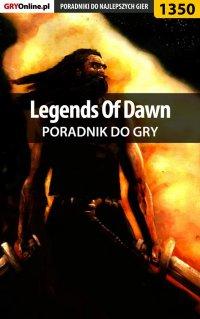 Legends Of Dawn - poradnik do gry - Marcin