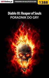 Diablo III: Reaper of Souls - poradnik do gry - Marcin
