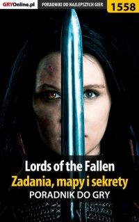 Lords of the Fallen - zadania, mapy i sekrety - poradnik do gry - Norbert