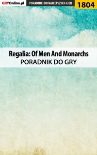 Regalia: Of Men And Monarchs - poradnik do gry - Grzegorz
