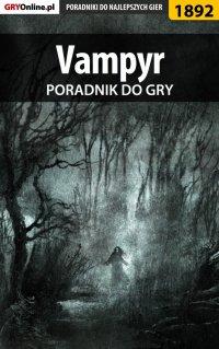 Vampyr - poradnik do gry - Grzegorz