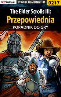 The Elder Scrolls III: Przepowiednia - poradnik do gry - Piotr