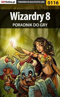 Wizardry 8 - poradnik do gry - Borys