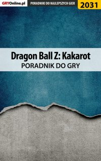 Dragon Ball Z Kakarot - poradnik do gry - Grzegorz