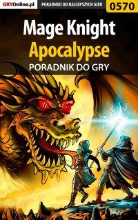 Mage Knight Apocalypse - poradnik do gry - Marcin